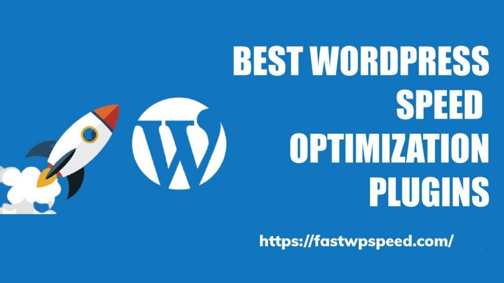 Best WordPress speed optimization plugins
