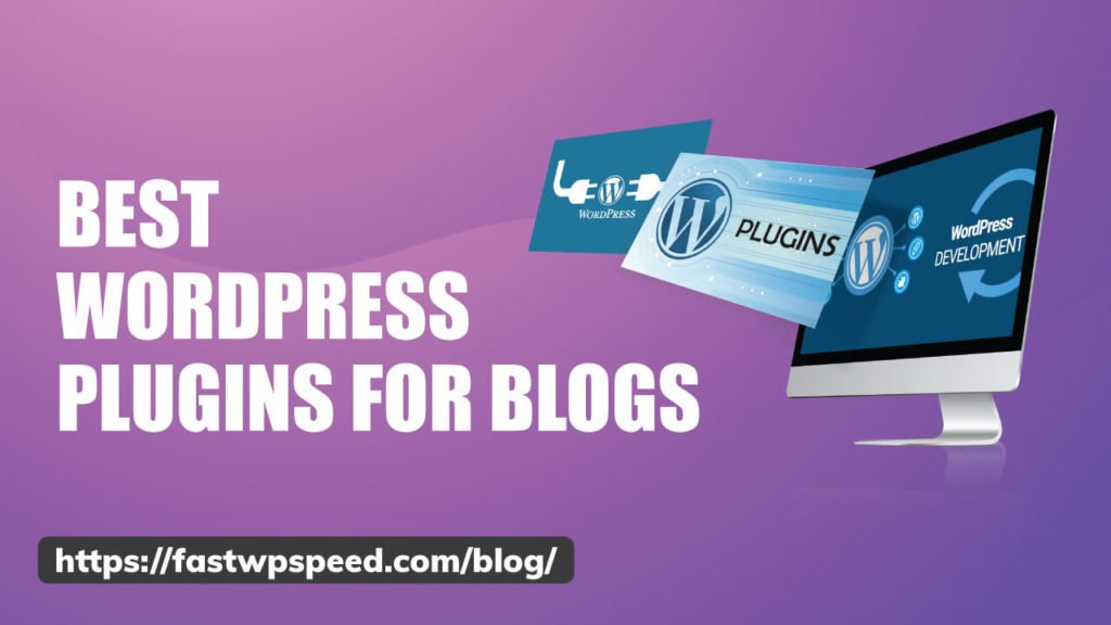 Free Best WordPress Plugins for Blogs