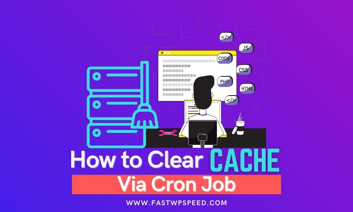 How to Clear Cache Via Cron Job