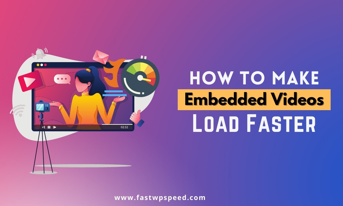 How to Make Embedded Videos Load Faster