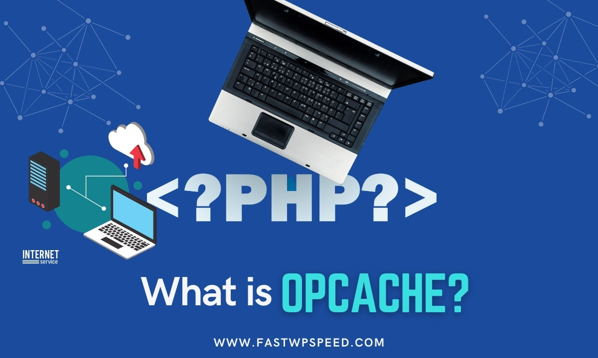 What is OPcache